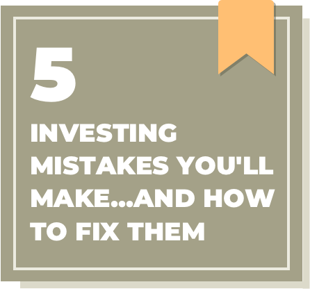 investing mistakes you will make and how to fix them